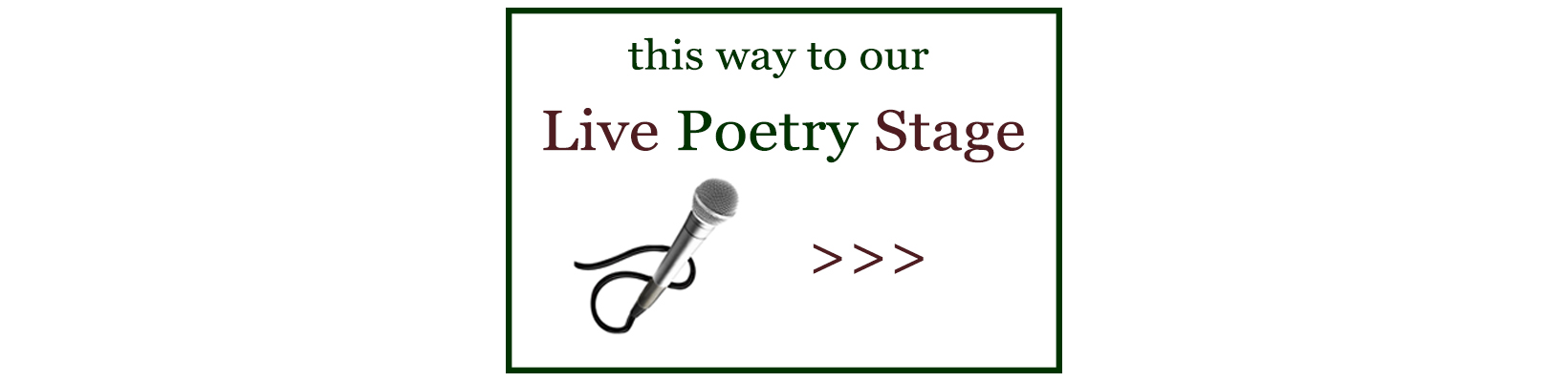 Click here for our Live Poetry Stage